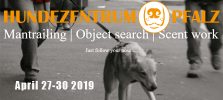 Hunderzentrum Pfalz Mantrailing and Scent Work Seminar April 27-30 2019